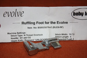 Babylock Evolve G Ruffling foot